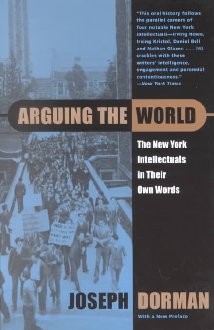 Arguing the World By Dorman, Joseph (EDT)